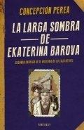 La larga sombra de Ekaterina Barova