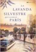 La lavanda silvestre que iluminó París
