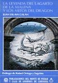 La leyenda del Lagarto de la Malena y los mitos del dragón