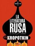 La literatura rusa: los ideales y la realidad