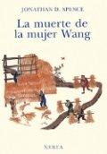 La muerte de la mujer Wang