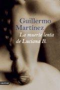 La muerte lenta de Luciana B.