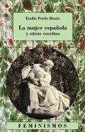 La mujer española y otros escritos