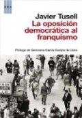 La oposición democrática al franquismo