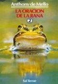 La oración de la rana II