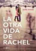 La otra vida de Rachel