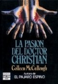 La pasión del doctor Christian (Colleen McCullough)