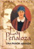 La Peñaloza. Una pasion armada