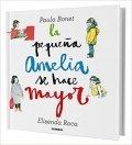 La pequeña Amelia se hace mayor