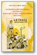 La persecución religiosa durante la II república