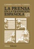 La prensa en la transición española, 1966-1978