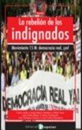 La rebelión de los indignados: Movimiento 15M
