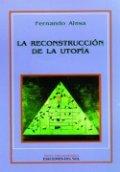 La reconstrucción de la utopía