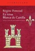 La reina Blanca de Castilla