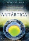 La resurrección de Antártica