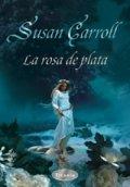 La rosa de plata