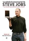 La sabiduría empresarial de Steve Jobs