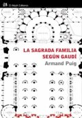 La Sagrada Familia según Gaudí