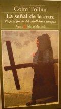 La señal de la cruz: viaje al fondo del catolicismo europeo