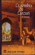 La sombra de Lanzuri. El ayalés
