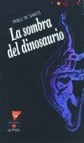 La sombra del dinosaurio