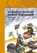 La sonada aventura de Ben Malasangüe