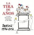 La tira de años. Cuatro décadas de Historia en El País