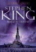 La torre oscura IV: Mago y Cristal