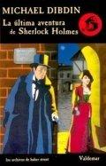 La última aventura de Sherlock Holmes