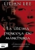 La última princesa de Manchuria