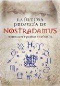 La última profecia de Nostradamus