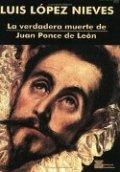 La verdadera muerte de Juan Ponce de Leon