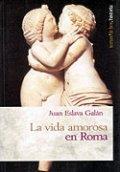 La vida amorosa en Roma