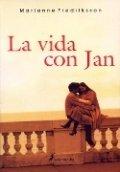 La vida con Jan