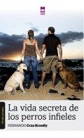 La vida secreta de los perros infieles