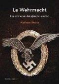 La Wehrmacht: Los crímenes del ejército alemán