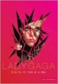 Lady Gaga: Reina del Pop, icono de la moda