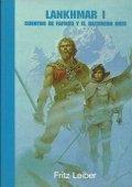 Lankhmar I: Las aventuras de Fafhrd y el Ratonero Gris