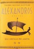 Las arenas de Amón. Aléxandros II