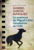 Las aventuras de Miguel Littín clandestino en Chile