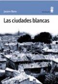 Las ciudades blancas