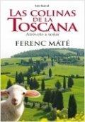 Las colinas de la Toscana