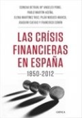 Las crisis financieras en España, 1850-2000: Teoría e historia