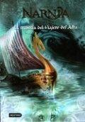 Las crónicas de Narnia 3. La travesía del viajero del alba