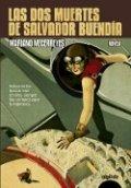 Las dos muertes de Salvador Buendía