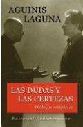 Las dudas y las certezas: Dialogos cómpletos