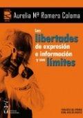 Las libertades de expresión e información y sus límites