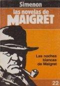Las noches blancas de Maigret