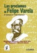 Las proclamas de Felipe Varela El mitrismo y la Unión Americana