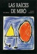 Las raíces de Miró